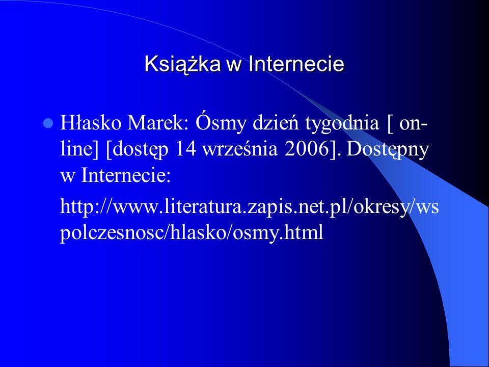 Książka w InternecieHłasko Marek: Ósmy dzień tygodnia [ on-line] [dostęp 14 września 2006]. Dostępny w Internecie: